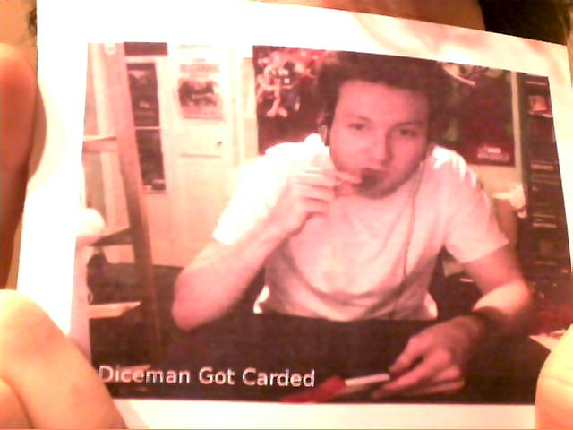Diceman Got Carded